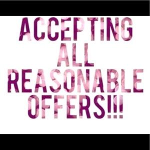 Will accept all offers if they are reasonable!